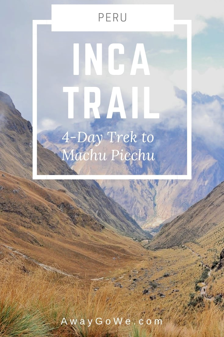 Peru Inca Trail Trek to Machu Picchu