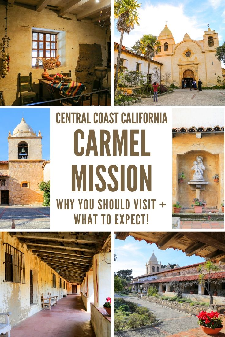 Carmel Mission California