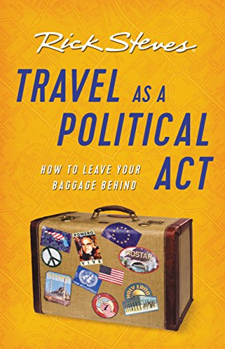 Travel as a Political Act Rick Steves travel reading list