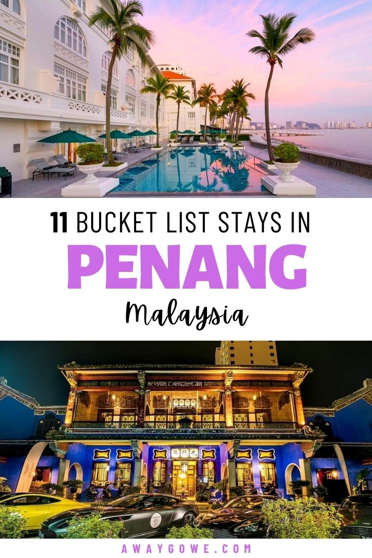 best hotels in Penang Island Malaysia